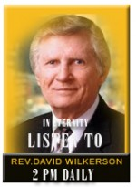 Pastor David Wilkerson(In Eternity)