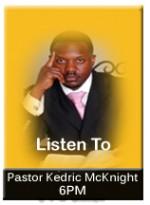 Pastor Kedric L. McKnight